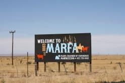 Marfa, Marfa, Marfa.